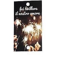 Tarjetas para bengalas, Fait brillare il nostros amore, para tus invitados de boda (texto en italiano)