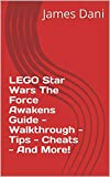 LEGO Star Wars The Force Awakens Guide - Walkthrough - Tips - Cheats - And More!