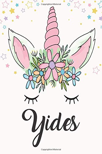 Yides: Unicorn Notebook For Girls, Personalized Unicorn Gifts For Girls , Notebook with Personalized Name, Perfect Gift For Birthday Christmas and Graduation 120 Pages - 6x9 Size