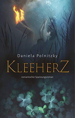 Kleeherz: romantischer Spannungsroman