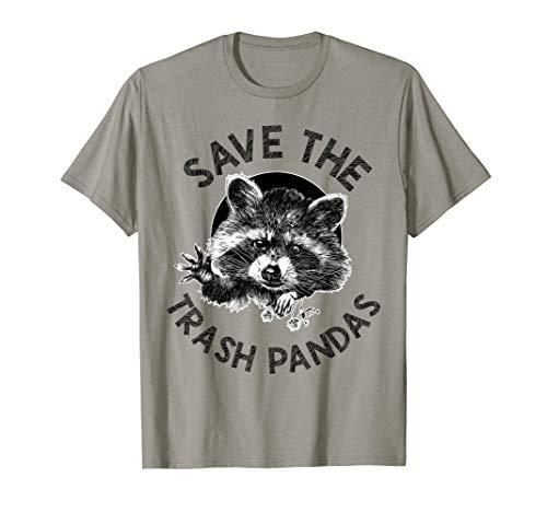 Save the Trash Pandas Funny Raccoon Animal Lover Gift T-Shirt