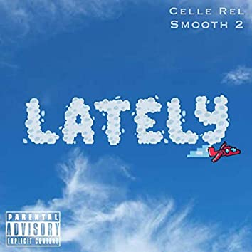 LATELY (feat. S2)