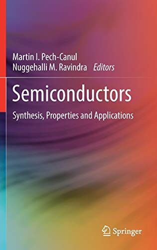Semiconductors: Synthesis, Properties and Applications