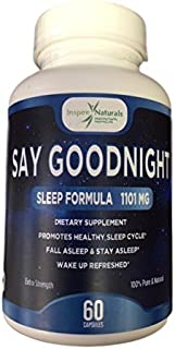 Say Goodnight Sleep Formula ~ Natural Sleep Aid, Extra Strength Sleep Support, 100% Pure & Natural, Fall Asleep & Stay Asleep Formula, (Melatonin, Valerian, Passion Flower, Chamomile) 60 Vege Capsules