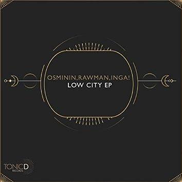 Low City EP
