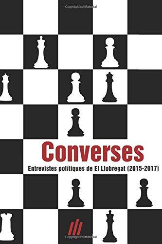 Converses: Entrevistes polítiques de El Llobregat (2015-2017)