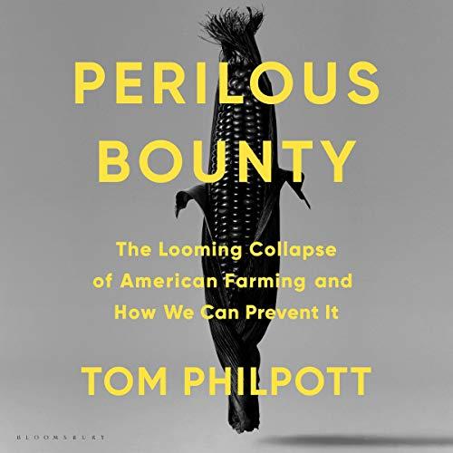 Perilous Bounty Audiobook By Tom Philpott cover art