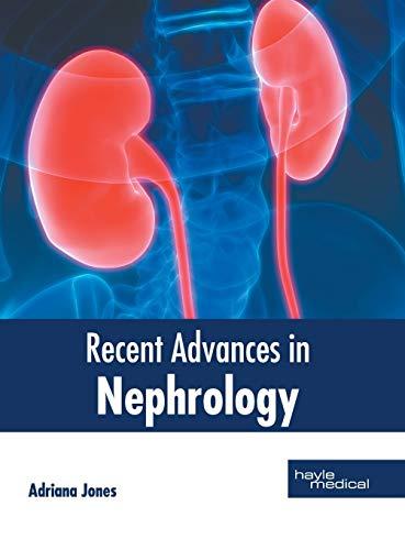 Recent Advances in Nephrology