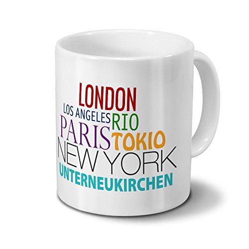Städtetasse Unterneukirchen - Design Famous Cities of the World - Stadt-Tasse, Kaffeebecher, City-Mug, Becher, Kaffeetasse - Farbe Weiß