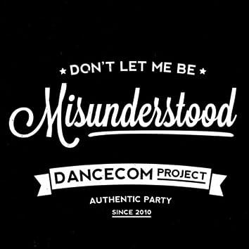 Don't Let Me Be Misunderstood