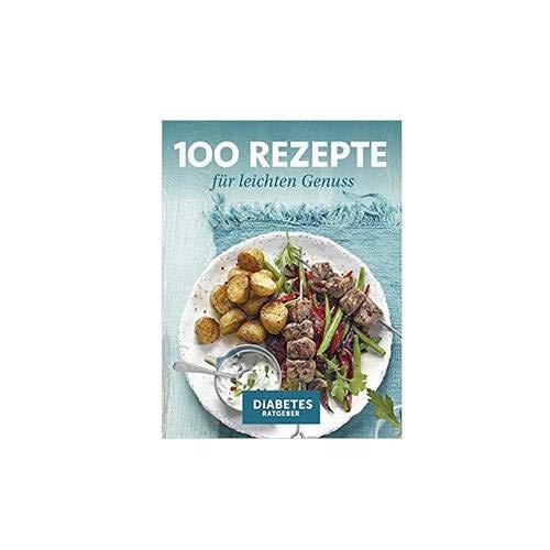 Preisvergleich Produktbild 100 REZEPTE für leichten Genuss 1 St