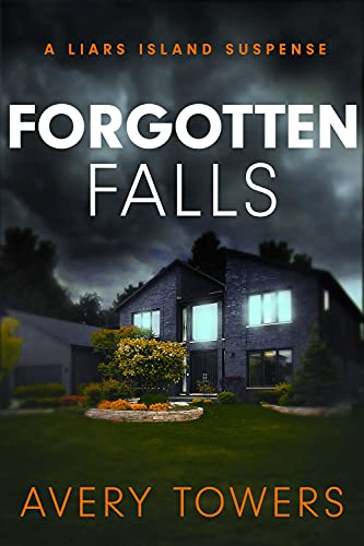 Forgotten Falls: A Liars Island Suspense (English Edition)