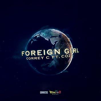 Foreign Girl (feat. Cozz) - Single