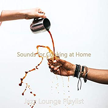 Sounds for Cooking at Home