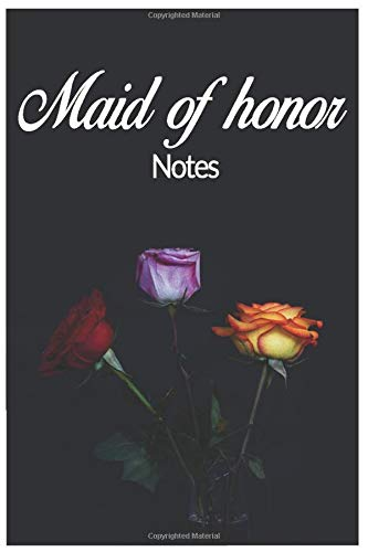 Maid Of Honor Notes: weeding notebook