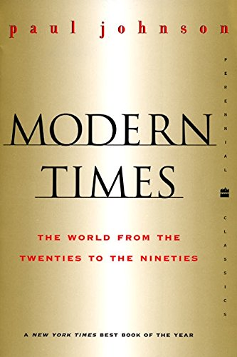 Modern Times Revised Edition: World from the Twenties to the Nineties, the (Perennial Classics)