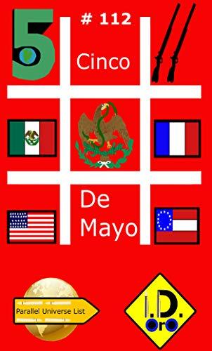 #CincoDeMayo 112 (nederlandse editie) (Parallel Universe List) (Dutch Edition)