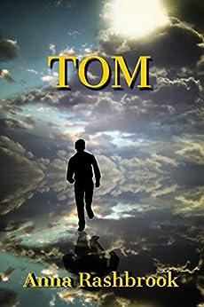 TOM by [Anna Rashbrook]