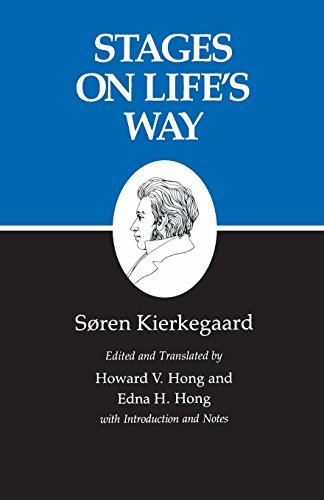 Stages on Life's Way : Kierkegaard's Writings, Vol 11