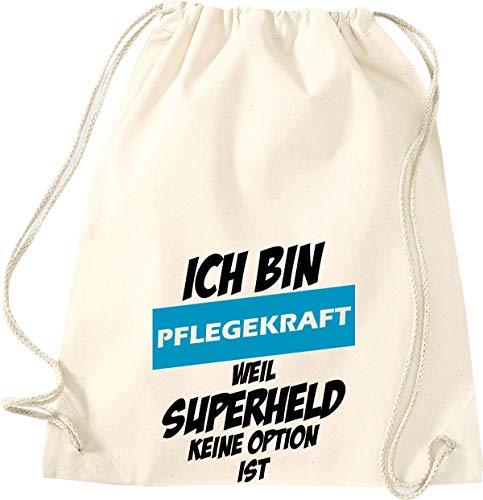 Shirtstown Sac de gym avec inscription « Ich Bin Pflegekraft Weil Superheld », W11004561natur, naturel, 37 cm x 46 cm