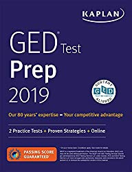 top 10 ged prep books GED Test Prep 2019: Two Practical Tests + Proven Strategy (Kaplan Test Preparation)