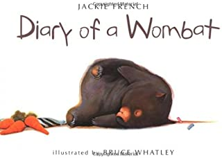 Diary of a Wombat (Ala Notable Children's Books. Younger Readers (Awards))