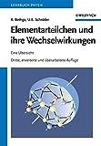 Elementarteilchen und ihre Wechselwirkungen: Eine Ãœbersicht (German Edition)