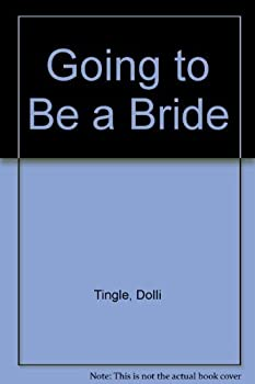 Hardcover Going to Be a Bride Book