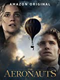 The Aeronauts [Ultra HD]