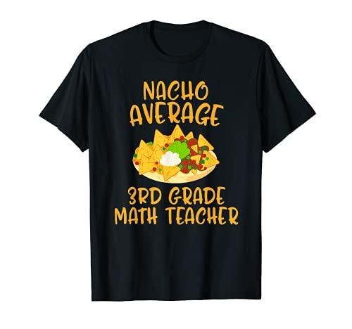 Cinco De Mayo Nacho Profesor Promedio de Matemáticas de 3er Grado Mexicano Camiseta