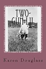 Two-Gun Lil: poems by Paperback