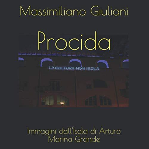 Procida - Marina Grande: Immagini dall'Isola di Arturo