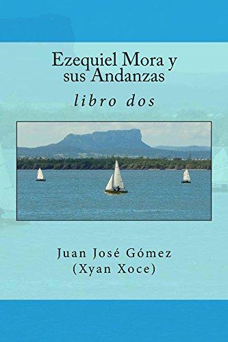 Ezequiel Mora y sus Andanzas (libro dos nº 2)