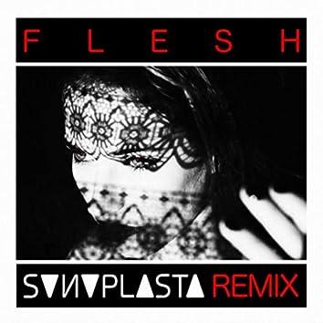 Flesh (SONOPLASTA REMIX)
