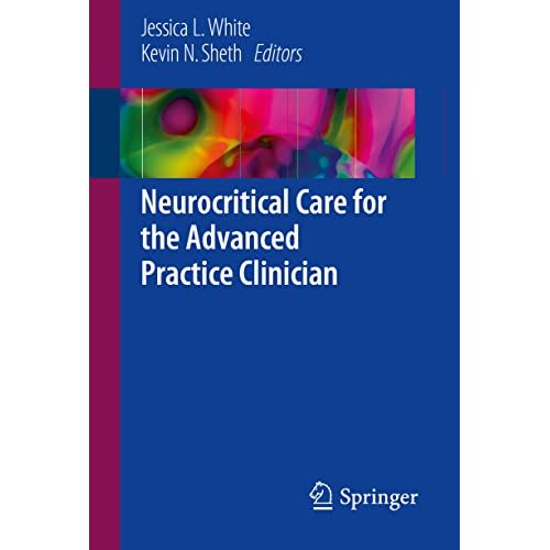 Neurocritical Care for the Advanced Practice Clinician (English Edition)
