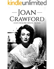 Joan Crawford: A Life from Beginning to End (Biographies of Actors)