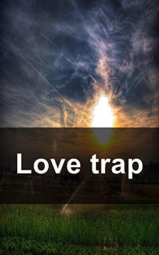 Love trap (Catalan Edition)