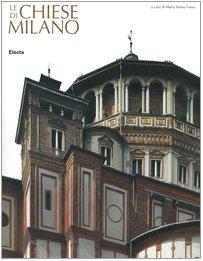 Le chiese di Milano. Ediz. illustrata