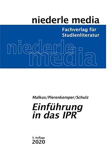 Einführung in das IPR - 2020: Internationales Privatrecht