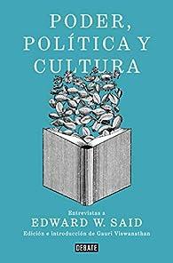 Poder, política y cultura par Edward W. Said