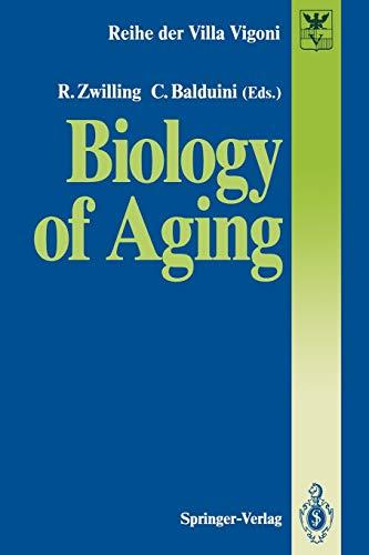 Biology of Aging (Reihe der Villa Vigoni (1), Band 1)
