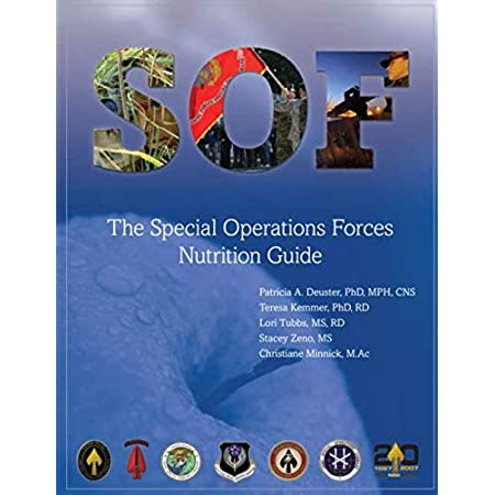 fitness nutrition The Special Operations Forces (SOF) Nutrition Guide: (Black & White)