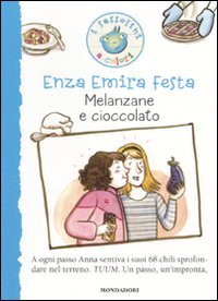 Melanzane e cioccolato. Ediz. illustrata