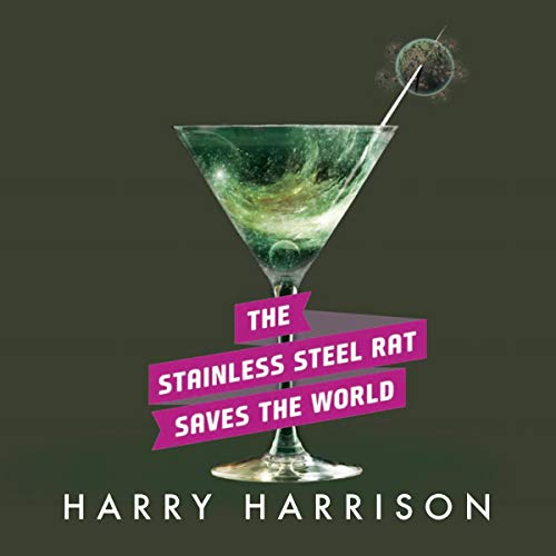 The Stainless Steel Rat Saves the World     Stainless Steel Rat, Book 3              By:                                                                                                                                 Harry Harrison                               Narrated by:                                                                                                                                 Phil Gigante                      Length: 4 hrs and 47 mins     59 ratings     Overall 4.7