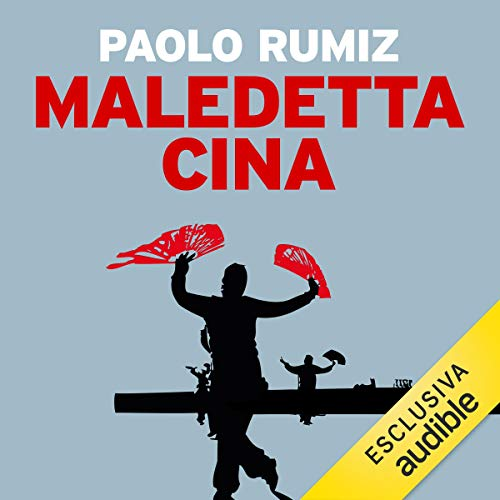 Maledetta Cina audiobook cover art