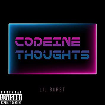 Codeine Thoughts
