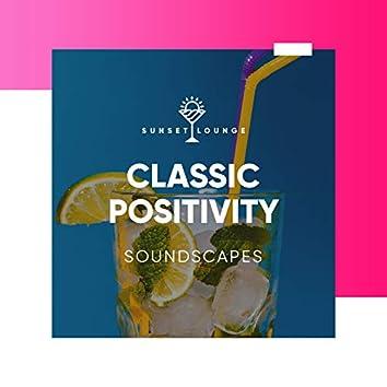 Classic Positivity Soundscape