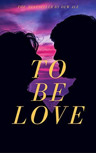 To Be Love: Fantasy billionaire romance (English Edition)