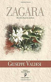 ZAGARA: Poesie siciliane (Gli Unicorni) (Italian Edition)