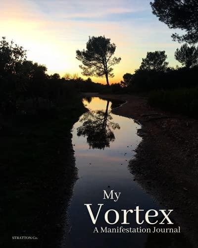 My Vortex: A Manifestation Journal